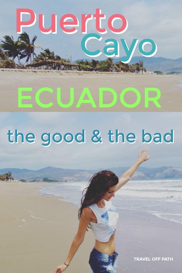 Puerto Cayo Ecuador - tips for expats