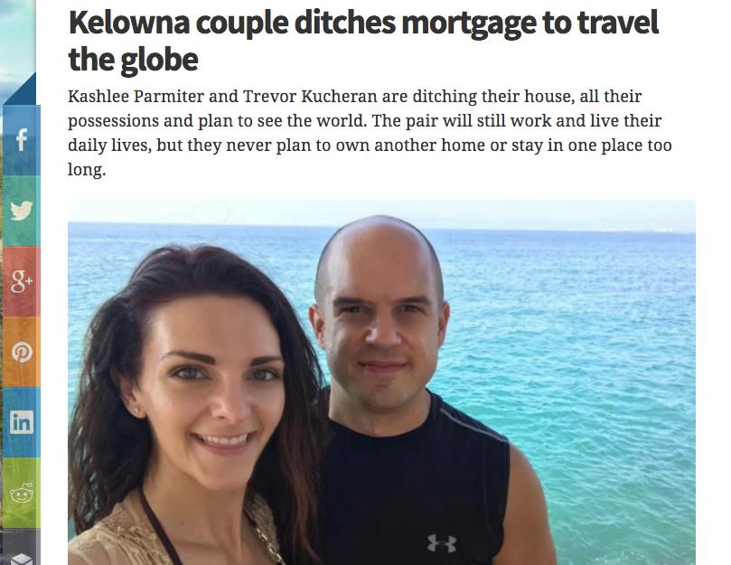 Kelowna Couple Ditches Mortgage To Travel Globe Kelowna Now
