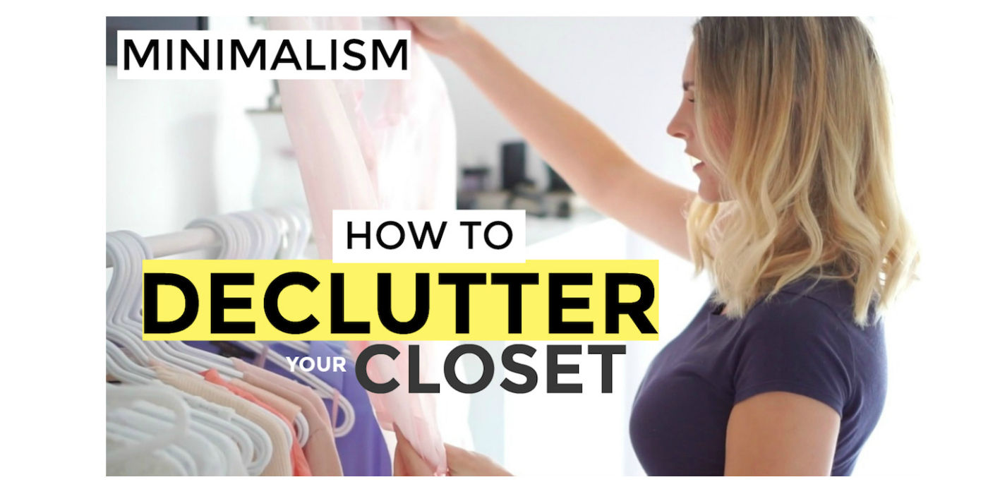 Delcutter Your Closet -How to be a minimalist