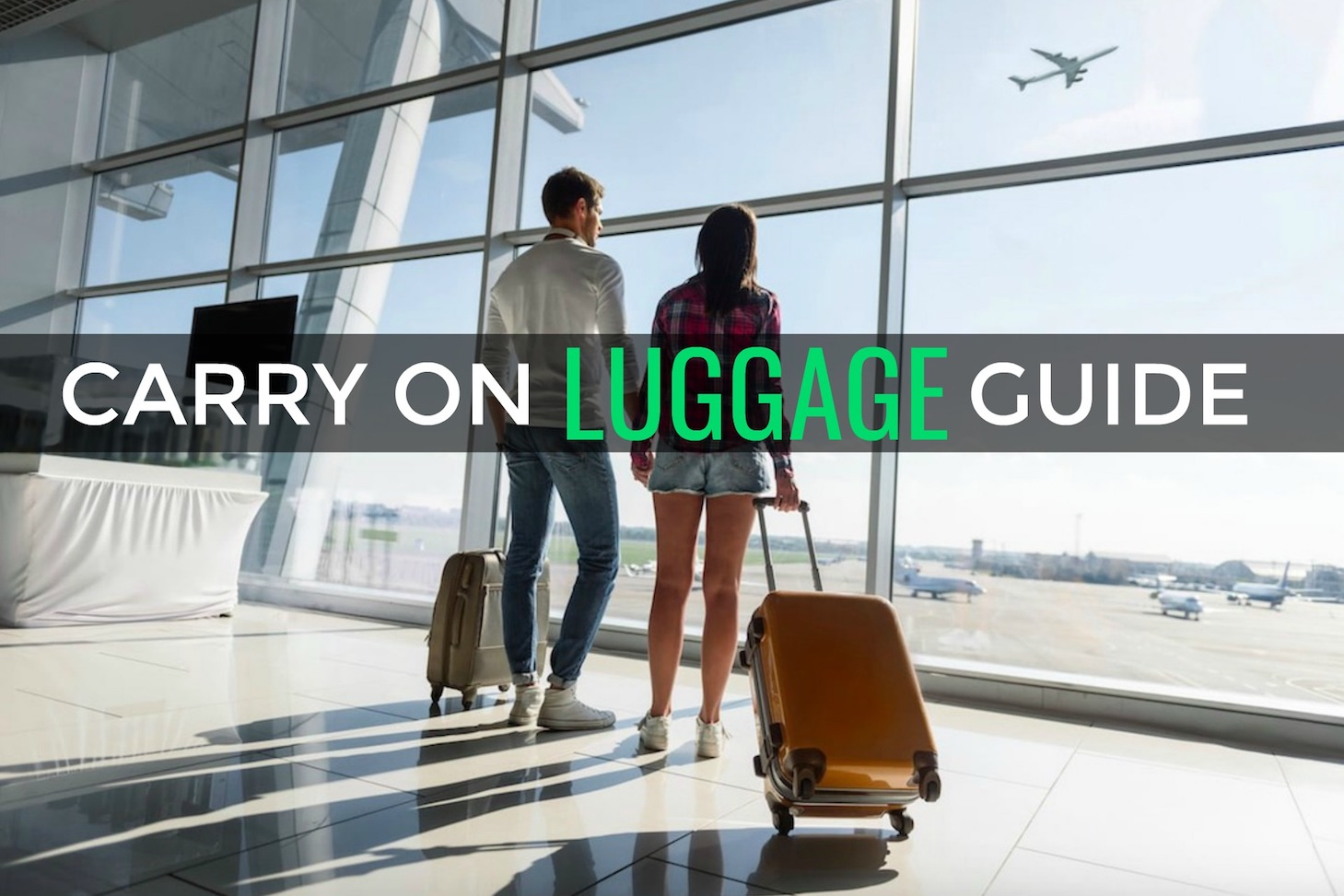 Carry on Luggage GUIDE 2018 - Size, rules and what to pack