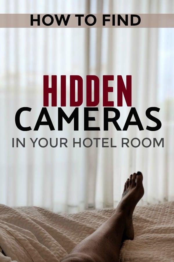 How to find hidden cameras in hotel room