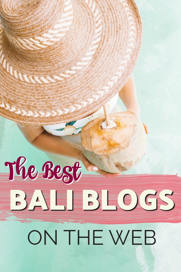 The best Bali travel blogs on the web