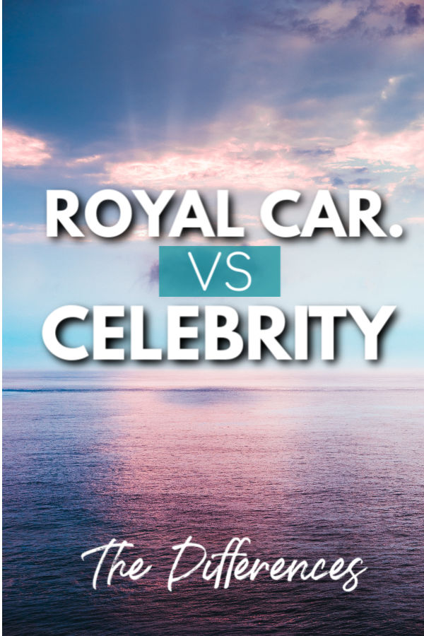 what are the differences between royal caribbean and celebrity cruises?