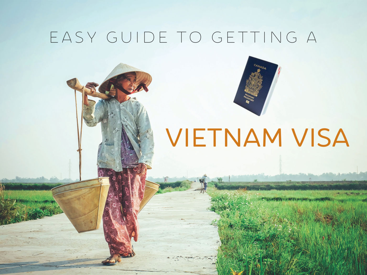 Vietnam Visa Guide - How to get a 90day vietnam visa online