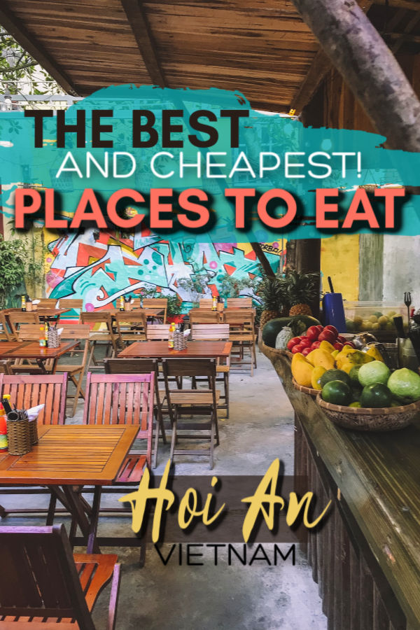 the best (and cheapest) places to eat in Hoi An, Vietnam