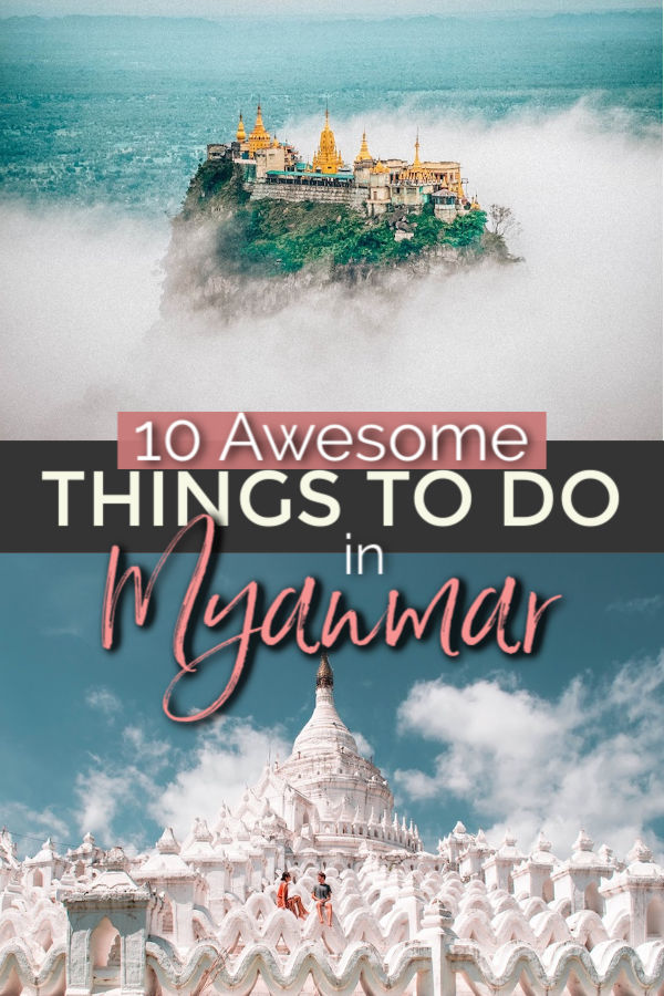 places to visit, things to see and things to do in Myanmar
