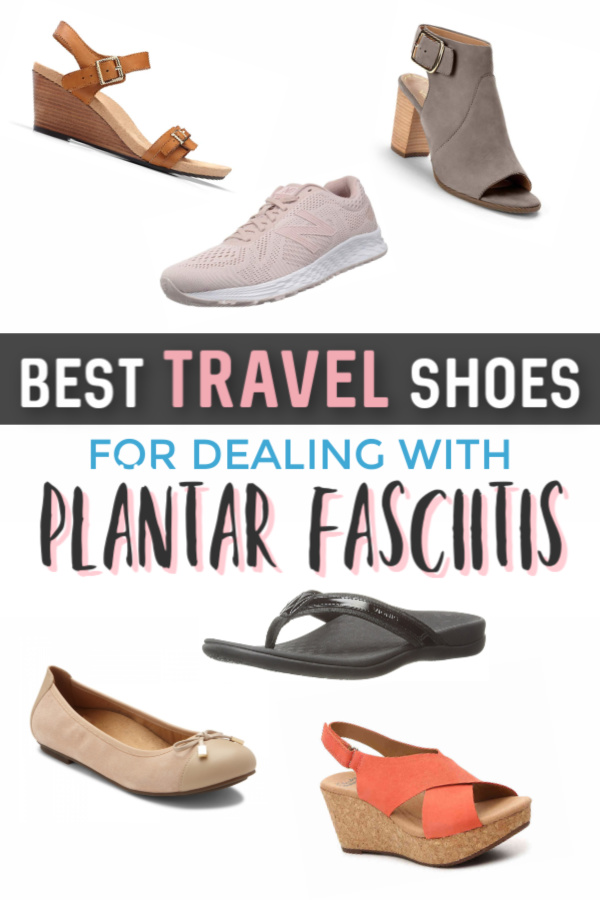 Best shoes to wear when traveling with plantar fasciitis
