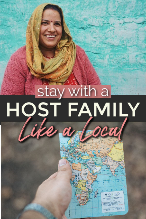 stay with a host family like a local - how to experience cultural while you travel