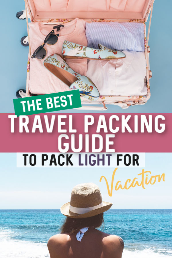 the best travel packing guide for vacation