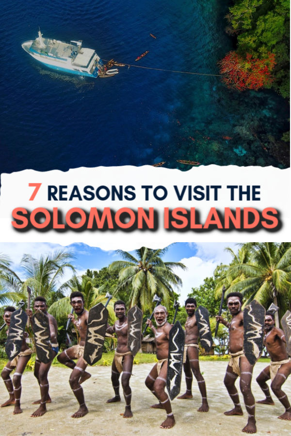 7 reasons to travel to the solomon islands - travel tips for visiting