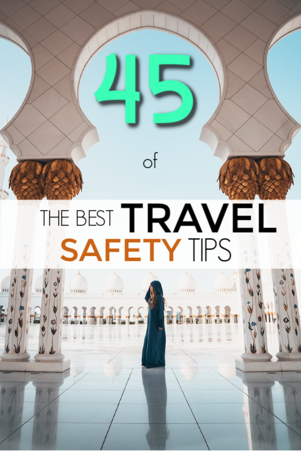 45 of the best travel safety tips