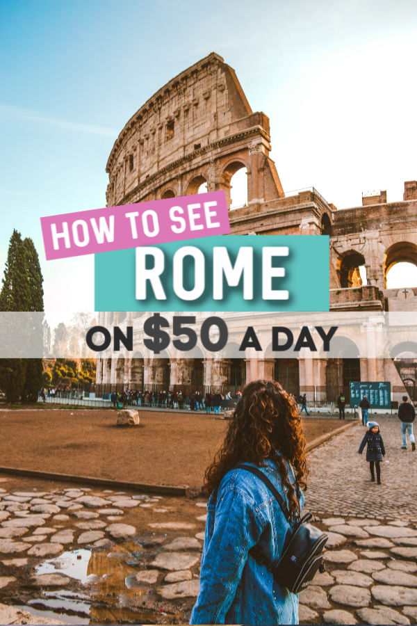 How to see Rome on a budget