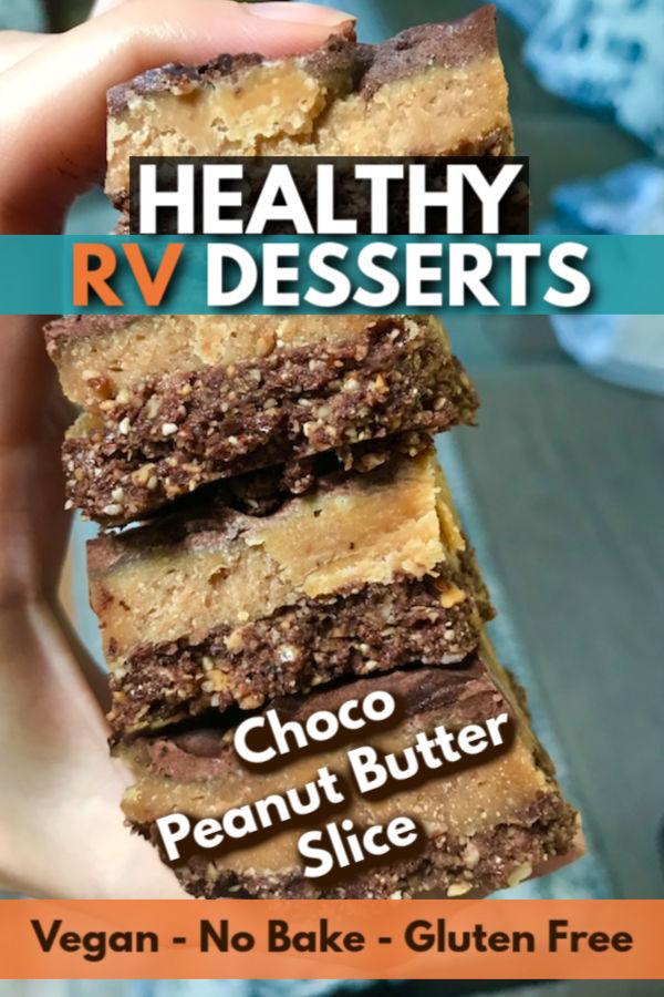 Healthy RV desserts - Choco peanut butter slice - vegan, no bake and gluten free