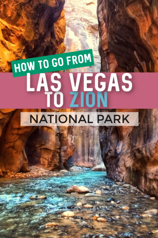 Guide from Las Vegas to Zion