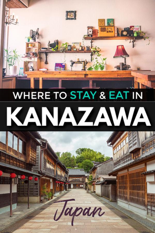 where to stay and eat in kanazawa, Ishikawa Japan