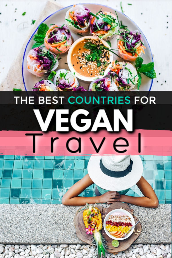 the best countries for vegan travel