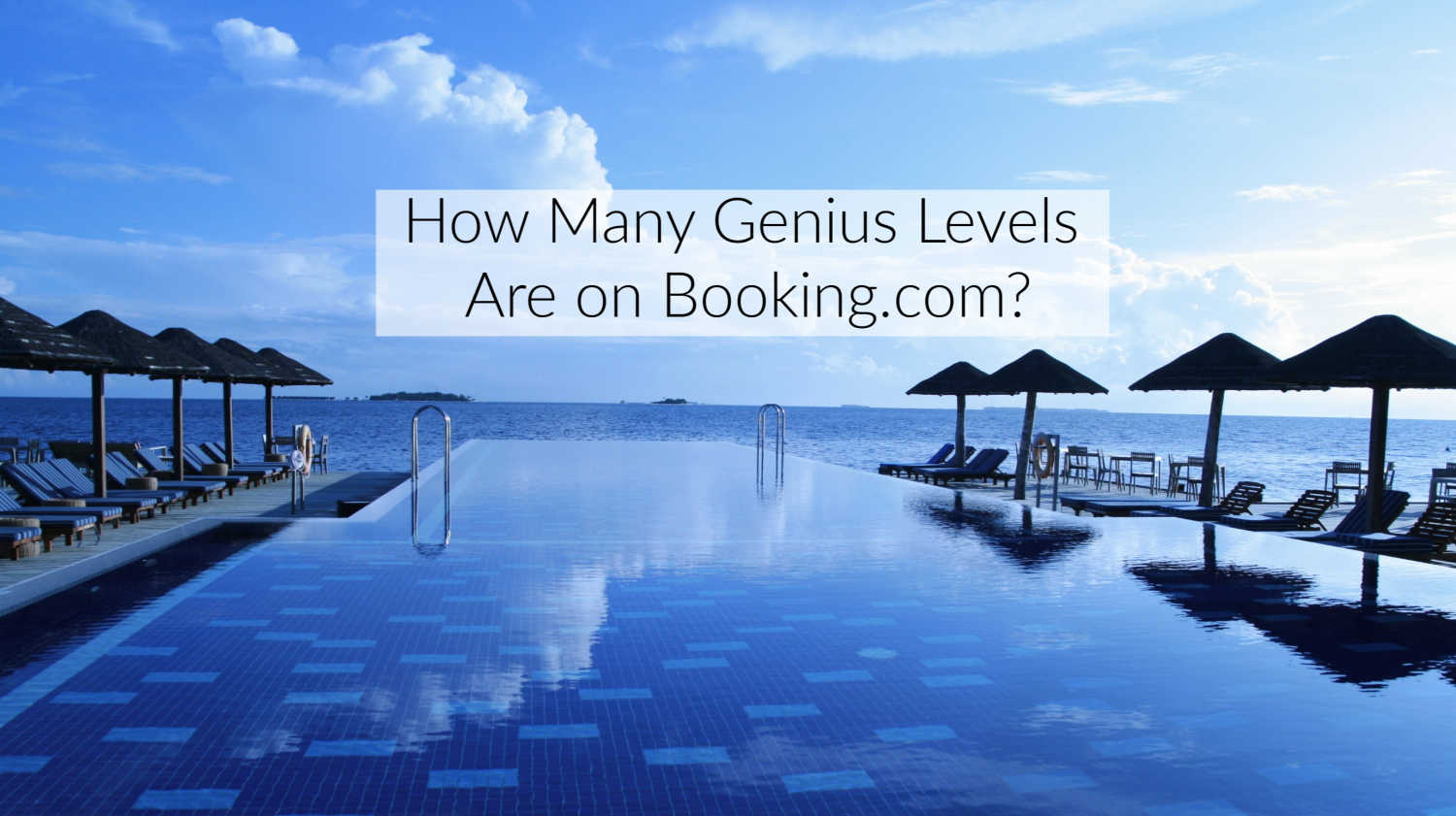 How Many Genius Levels are On Booking.com