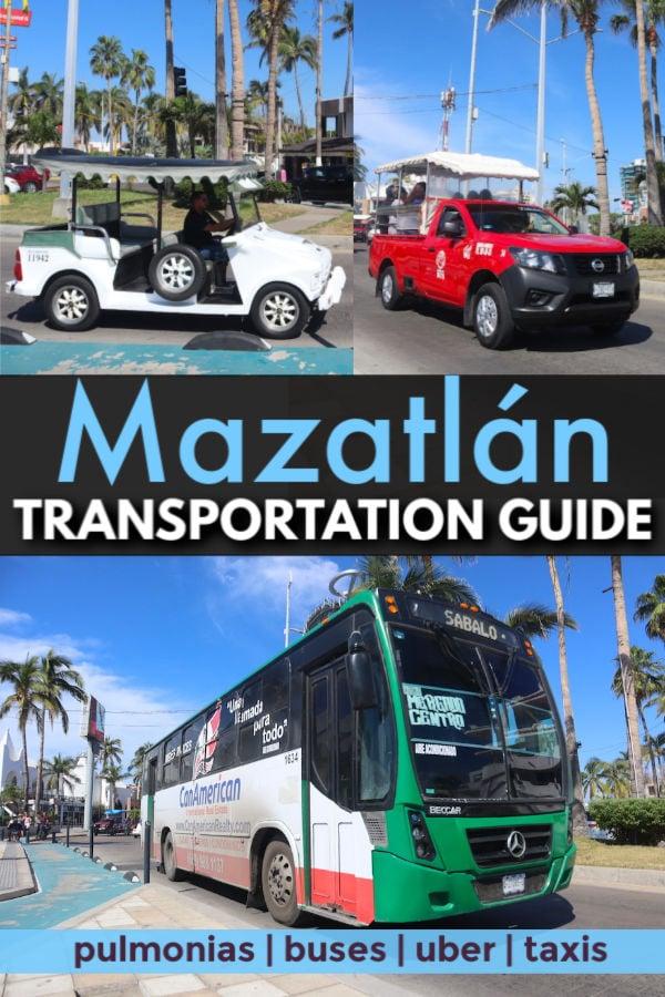 Mazatlan Transportation Guide - how to take a pulmonia, taxi, uber and bus