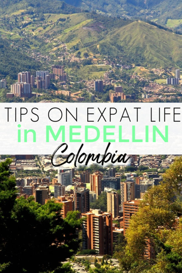 tips on expat life in Medellin colombia