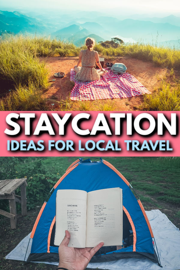 staycation ideas for local travel