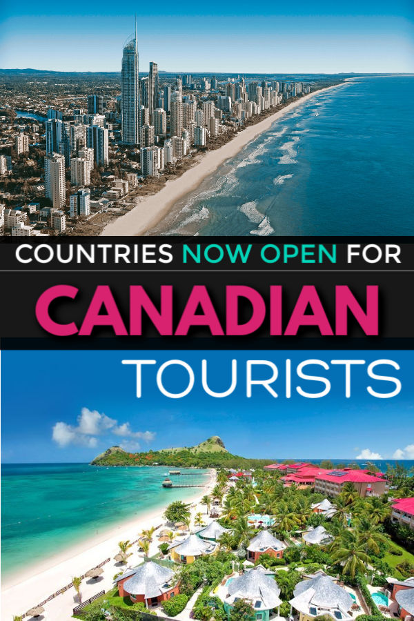 countries now reopen for canadian tourists