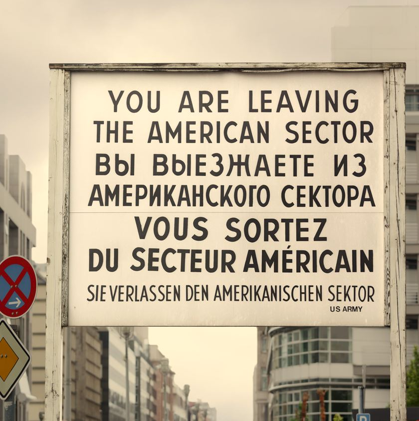 Checkpoint Charlie sign, Berlin